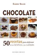 CHOCOLATE : 50 RECETAS PARA DISFRUTAR DE SUS BENEFICIOS