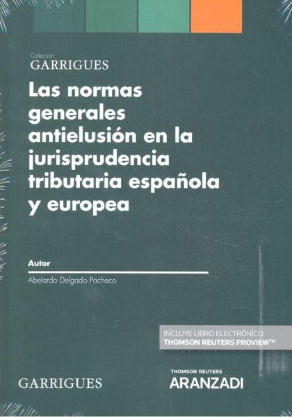 NORMAS GENERALES ANTIELUSIÓN EN LA JURISPRUDENCIA