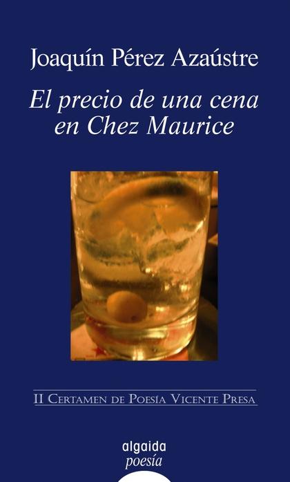 El precio de una cena en Chez Maurice