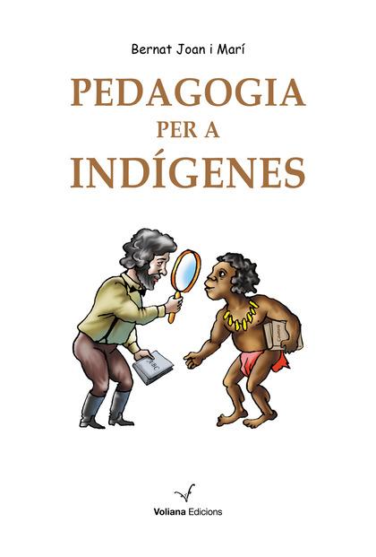 PEDAGOGIA PER A INDÍGENES.