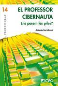EL PROFESOR CIBERNAUTA : ¿NOS PONEMOS LAS PILAS?