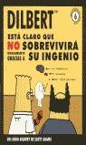 ESTA CLARO QUE NO SOBREVIVIRA