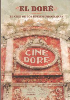 EL DORÉ. EL CINE DE LOS BUENOS PROGRAMAS