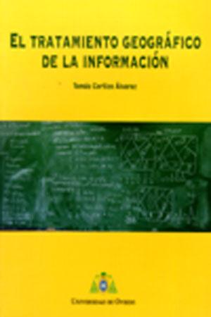 EL TRATAMIENTO GEOGRÁFICO DE LA INFORMACIÓN.