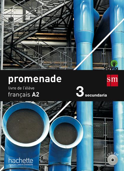 3ESO.PROMENADE FRANÇAIS A2 15.