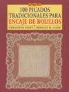 CIEN PICADOS TRADICIONALES PARA ENCAJE DE BOLILLOS