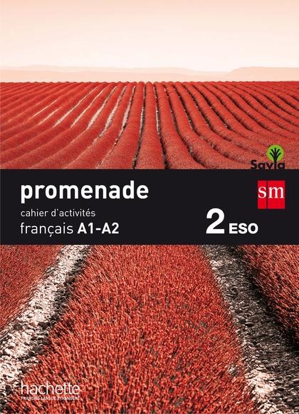2ESO.CAHIER PROMENADE FRANÇA.A1-A2-SA 15.