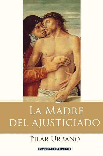 LA MADRE DEL AJUSTICIADO: SIETE PALABRAS DE JESÚS, SIETE PALABRAS DE MARÍA