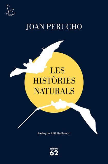 LES HISTÒRIES NATURALS (2019).