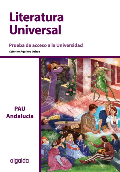 LITERATURA UNIVERSAL PRUEBA DE ACCESO A LA UNIVERSIDAD ANDALUCIA