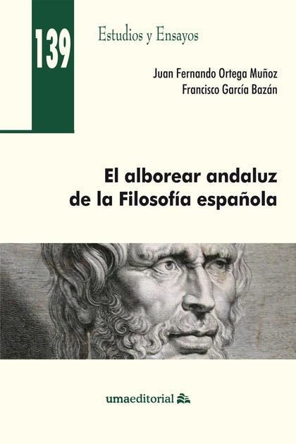 EL ALBOREAR ANDALUZ DE LA FILOSOFÍA ESPAÑOLA.