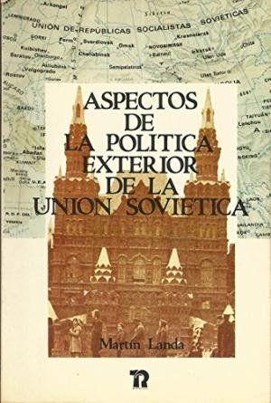 ASPECTOS DE LA POLÍTICA EXTERIOR DE LA U R S S