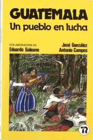 GUATEMALA : UN PUEBLO EN LUCHA