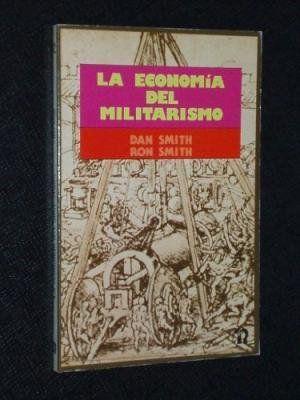 LA ECONOMÍA DEL MILITARISMO