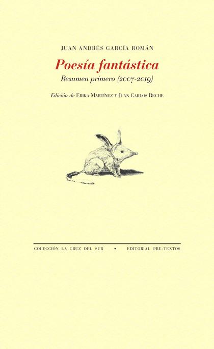 POESÍA FANTÁSTICA. RESUMEN PRIMERO (2007-2019)