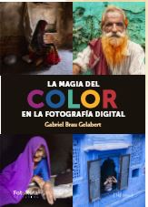 LA MAGIA DEL COLOR EN FOTOGRAFIA DIGITAL