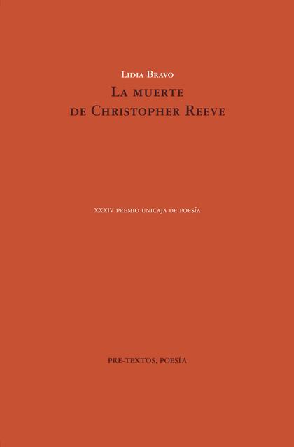 LA MUERTE DE CHRISTOPHER REEVE.