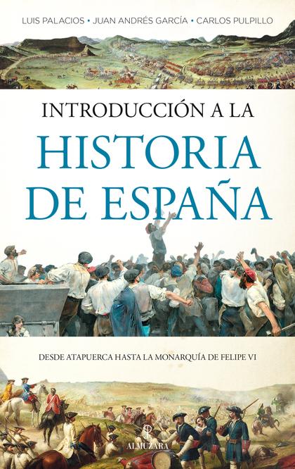 INTRODUCCIÓN A LA HISTORIA DE ESPAÑA.