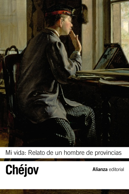 MI VIDA : RELATO DE UN HOMBRE DE PROVINCIAS