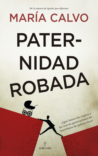 PATERNIDAD ROBADA.