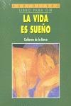 VIDA ES SUEÑO, LA. AUDIOLIBRO. CD.