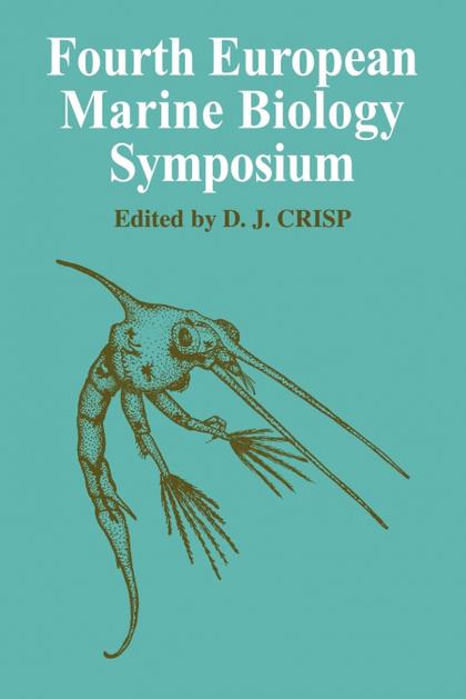 FOURTH EUROPEAN MARINE BIOLOGY SYMPOSIUM