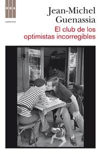 EL CLUB DE LOS OPTIMISTAS INCORREGIBLES