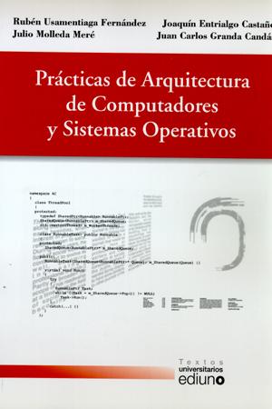 PRÁCTICAS DE ARQUITECTURA DE COMPUTADORES Y SISTEMAS OPERATIVOS