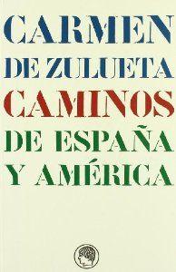 CAMINOS DE ESPAÑA Y AMÉRICA