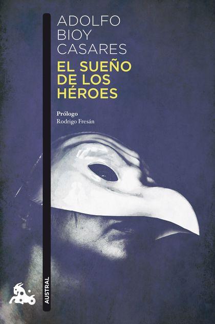 EL SUEÑO DE LOS HÉROES.