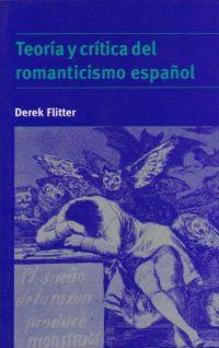 TEORIA CRITICA ROMANTICISMO ESPAÑOL