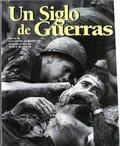 SIGLO DE GUERRAS, UN.