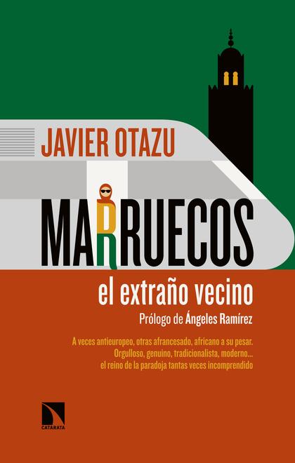 MARRUECOS, EL EXTRAÑO VECINO.