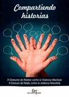 COMPARTIENDO HISTORIAS : II CONCURSO DE RELATOS CONTRA LA VIOLENCIA MACHISTA