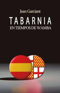 TABARNIA EN TIEMPOS DE WAMBA.