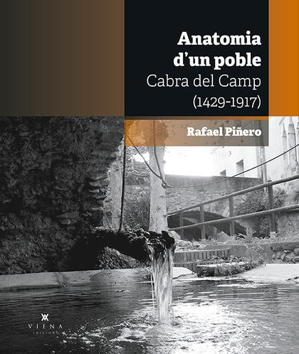 CABRA DEL CAMP. ANATOMIA D´UN POBLE (1429-1917)