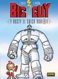 BIG GUY Y RUSTY, EL CHICO ROBOT