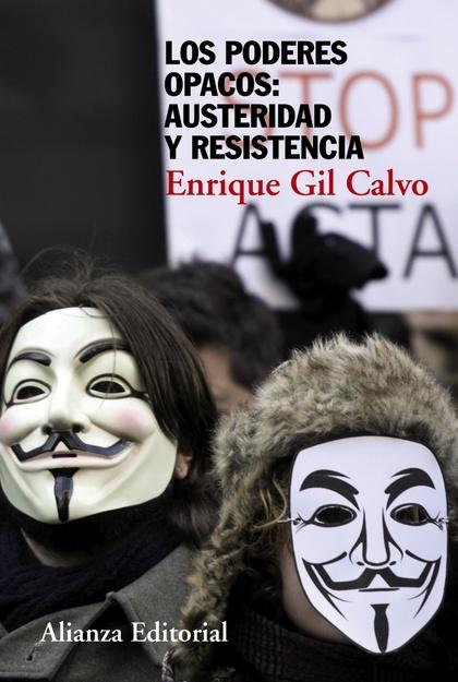 LOS PODERES OPACOS : AUSTERIDAD Y RESISTENCIA