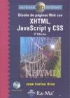 DISEÑO DE PÁGINAS WEB CON XHTML, JAVASCRIPT Y CSS