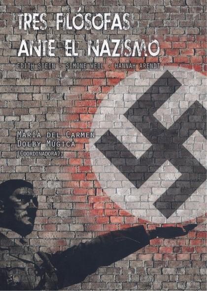TRES FILÓSOFAS ANTE EL NAZISMO.