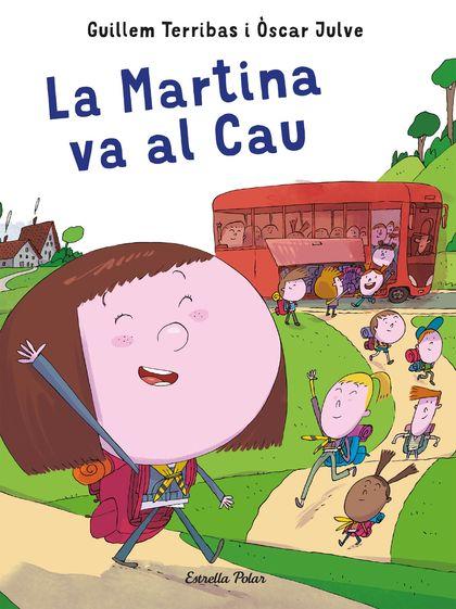 LA MARTINA VA AL CAU.