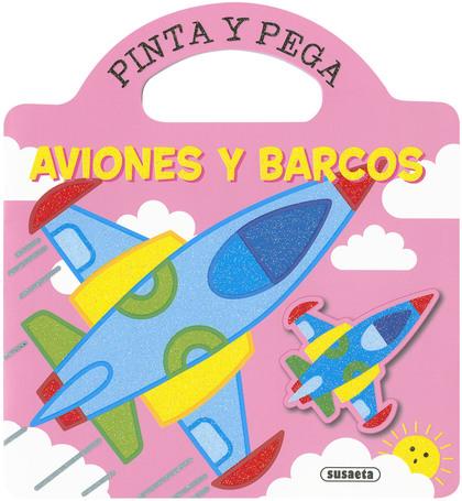 AVIONES Y BARCOS (PINTA Y PEGA).