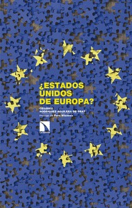 ¿ESTADOS UNIDOS DE EUROPA?.