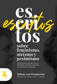 ESCRITOS SOBRE FEMINISMOS ATEÍSMOS Y PESIMISMO