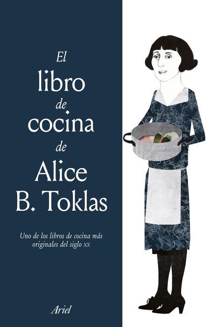 El libro de cocina de Alice B. Toklas (Edición mexicana)