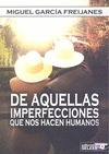 DE AQUELLAS IMPERFECCIONES QUE NOS HACEN HUMANOS