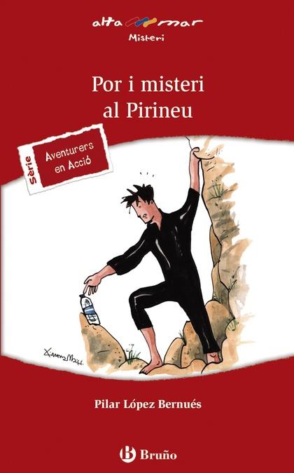 POR I MISTERI AL PIRINEU, ESO, 1 CICLE. LLIBRE DE LECTURA