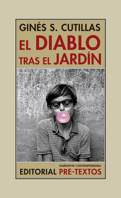 EL DIABLO TRAS EL JARDÍN