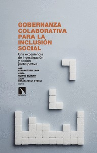 GOBERNANZA COLABORATIVA PARA LA INCLUSIÓN SOCIAL. UNA EXPERIENCIA DE INVESTIGACIÓN Y ACCIÓN PAR
