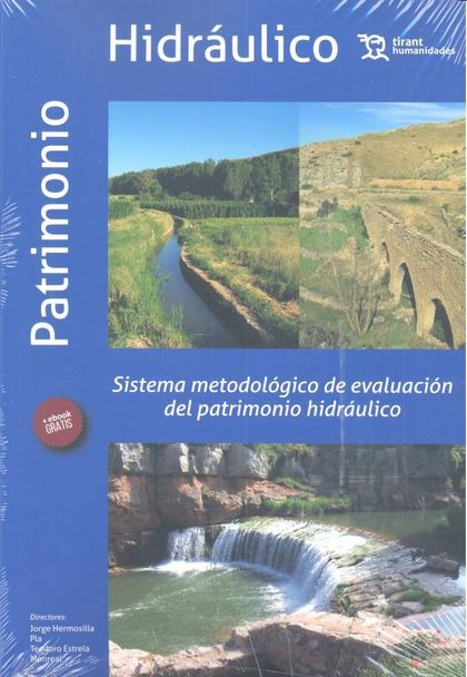 SISTEMA METODOLOGICO EVALUACION PATRIMONIO HIDRAULICO